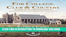 [PDF] For College, Club and Country - A History of Clifton Rugby Club Popular Collection