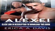 Ebook Alexei, Her Russian Billionaire (BWWM Romance) Free Read