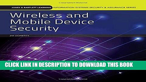 Best Seller Wireless And Mobile Device Security (Jones   Barlett Learning Information Systems