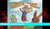 Read books  Mason s Backyard Workout (Mason the Mouse) (Volume 1) online for ipad