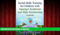 Buy book  Social Skills Training for Children with Asperger Syndrome and High-Functioning Autism
