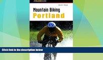 Buy NOW  Mountain Biking Portland (Regional Mountain Biking Series)  Premium Ebooks Online Ebooks
