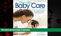 "Buy books  First-Year Baby Care: The ""Owner s Manual"" You Need for Your Baby s First Year online"