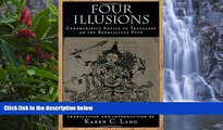 Deals in Books  Four Illusions: Candrakirti s Advice for Travelers on the Bodhisattva Path