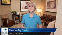Blue Valley Smiles Overland Park         Great         Five Star Review by Tara S.