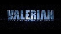 VALERIAN et la Cité des Mille Planètes (2017) Bande Annonce VF - HD
