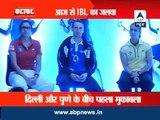 Delhi: Inaugural IBL kicks off today