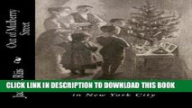 [EBOOK] DOWNLOAD Out of Mulberry Street: Stories of tenement life in New York City PDF