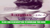 Best Seller Lupus Q A: Everything You Need to Know, Revised Edition Free Read