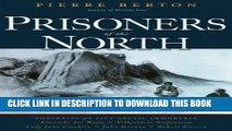 Ebook Prisoners of the North: Portraits of Five Arctic Immortals Free Read