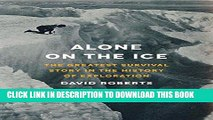 Best Seller Alone on the Ice: The Greatest Survival Story in the History of Exploration Free Read