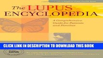 Ebook The Lupus Encyclopedia: A Comprehensive Guide for Patients and Families (A Johns Hopkins