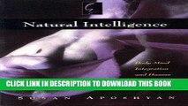 Ebook Natural Intelligence: Body-Mind Integration and Human Development Free Read