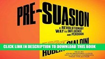 Best Seller Pre-Suasion: Channeling Attention for Change Free Download