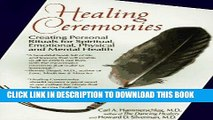 Best Seller Healing Ceremonies: Creating Personal Rituals for Spiritual, Emotional, Physical