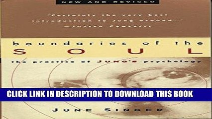 Ebook Boundaries of the Soul: The Practice of Jung s Psychology Free Download