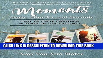 Best Seller Moments: Magic, Miracles, and Martinis Free Read