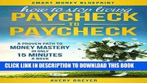 Best Seller How to Stop Living Paycheck to Paycheck (2nd Edition): A proven path to money mastery