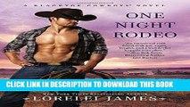 [Free Read] One Night Rodeo (Blacktop Cowboys Novel) Full Online