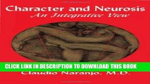Best Seller Character and Neurosis: An Integrative View Free Read