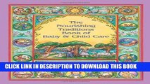 Ebook The Nourishing Traditions Book of Baby   Child Care Free Read