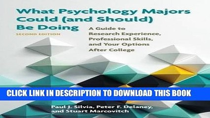 Ebook What Psychology Majors Could (and Should) Be Doing, Second Edition: A Guide to Research