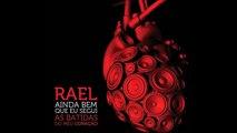01 – Ainda Bem - [Rael - Ainda Bem Que Segui As Batidas Do Meu Coração] + Download