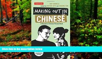 Best Deals Ebook  Making Out in Chinese: A Mandarin Chinese Phrase Book (Making Out Books)  Best