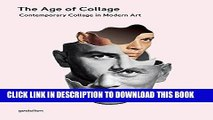 Best Seller The Age of Collage: Contemporary Collage in Modern Art Free Download