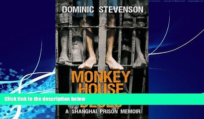 Best Buy Deals  Monkey House Blues: A Shanghai Prison Memoir  Best Seller Books Most Wanted