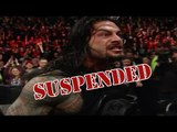 JOB'd Out - Roman Reigns SUSPENDED for Wellness Policy Violation