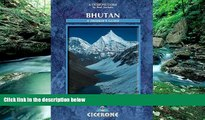Big Deals  Bhutan: A Trekker s Guide (Cicerone Guides)  Most Wanted