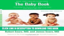[PDF] The Baby Book, Revised Edition: Everything You Need to Know About Your Baby from Birth to