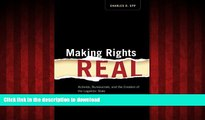 Best book  Making Rights Real: Activists, Bureaucrats, and the Creation of the Legalistic State