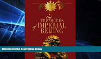 Ebook Best Deals  The Treasures of Imperial Beijing (Timeless Treasures)  Most Wanted