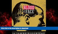 Buy books  Blood in the Face: The Ku Klux Klan, Aryan Nations, Nazi Skinheads, and the Rise of a
