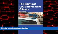 liberty books  The Rights of Law Enforcement Officers