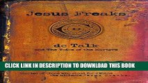 [PDF] Jesus Freaks: Martyrs: Stories of Those Who Stood for Jesus: The Ultimate Jesus Freaks