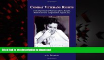 liberty books  Combat Veterans Rights to the U.S Department Of Veterans  Affairs, Benefits,