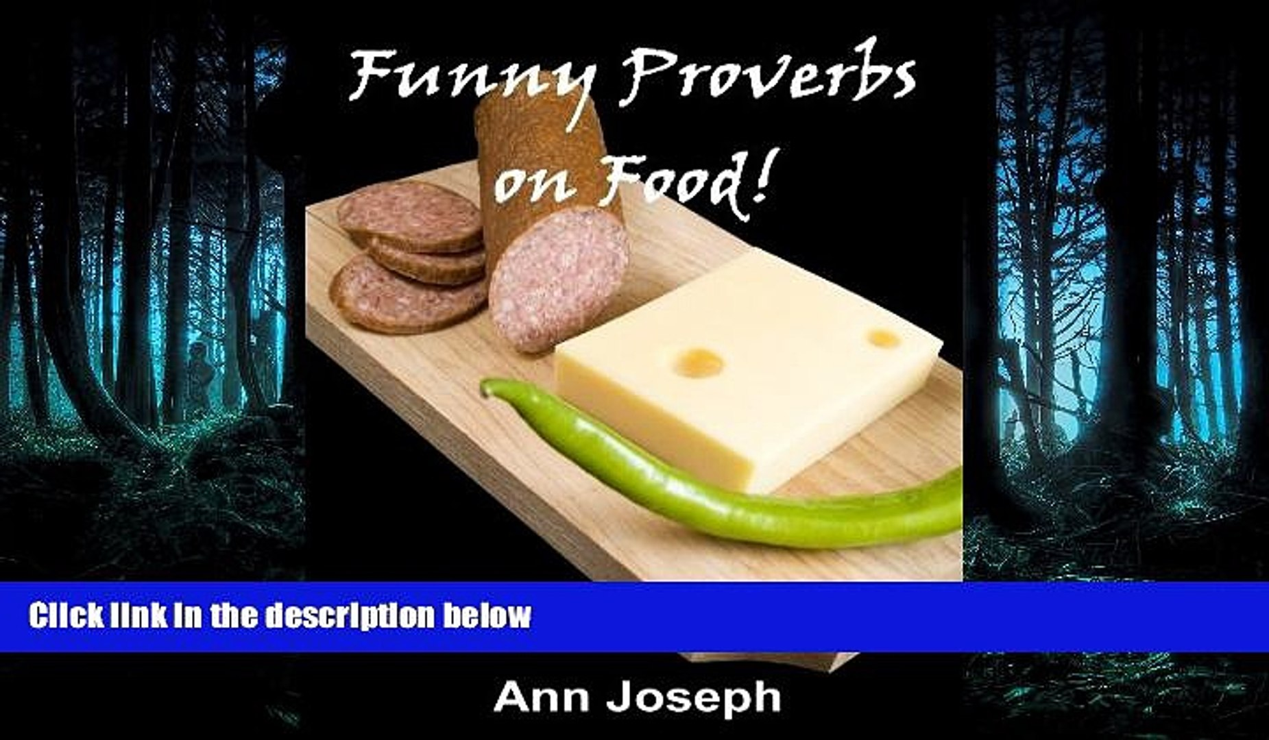 READ book Funny Proverbs on Food ! FREE BOOOK ONLINE - video