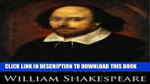 Read Now The Complete Works of William Shakespeare (37 plays, 160 sonnets and 5 Poetry Books With