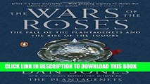 [PDF] The Wars of the Roses: The Fall of the Plantagenets and the Rise of the Tudors Full Online