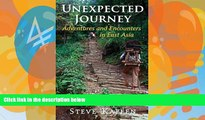 Best Buy Deals  Unexpected Journey: Adventures and Encounters in East Asia  Full Ebooks Most Wanted