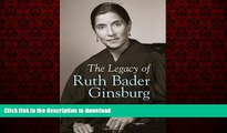 Read book  The Legacy of Ruth Bader Ginsburg