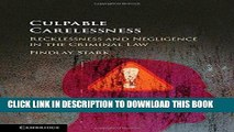 [FREE] EBOOK Culpable Carelessness: Recklessness and Negligence in the Criminal Law BEST COLLECTION