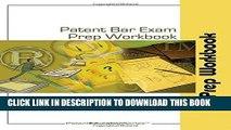 [READ] EBOOK Patent Bar Exam Prep Workbook - MPEP Ed 9, Rev 07.2015 (post-Dec 16, 2016 Ed) BEST