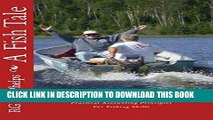 [FREE] EBOOK A Fish Tale: A Trade Off: Accounting Principles for Fishing Skills ONLINE COLLECTION