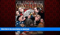 Best books  The United States Constitution: A Round Table Comic Graphic Adaptation online