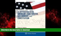 Best books  An Introduction to the American Legal System, Government, and Constitution (Aspen