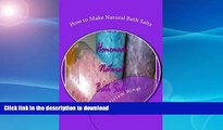 READ  How to Make Natural Bath Salts FULL ONLINE